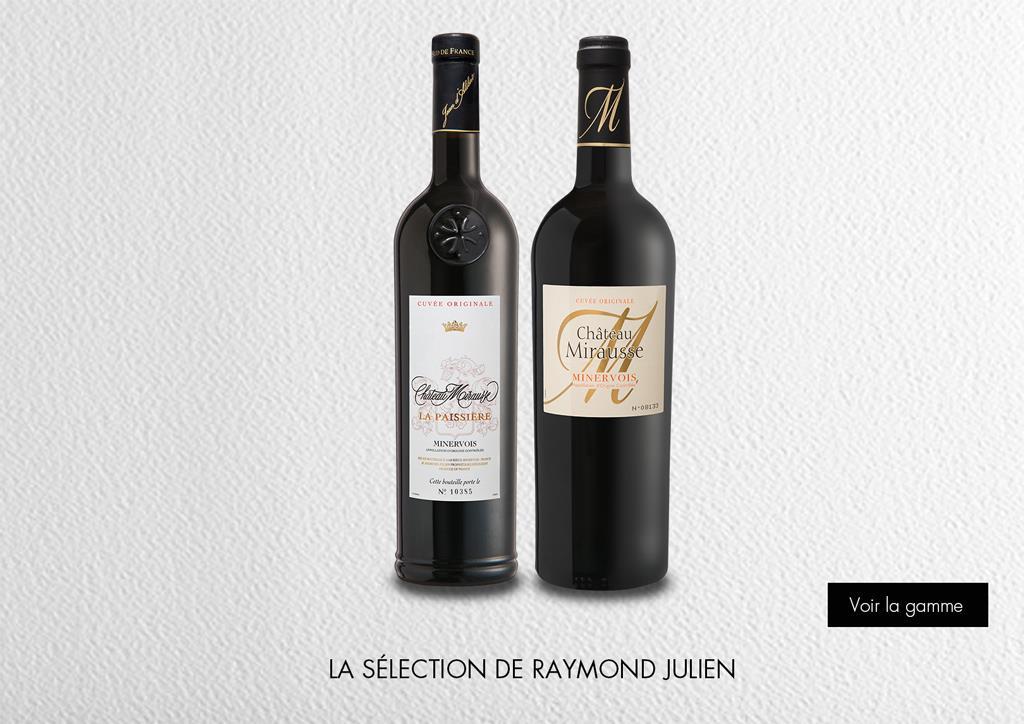 La sélection de Raymond Julien : Gamme Domaines et Châteaux